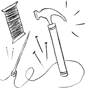Hand-drawn image of a hammer, nails, thread and sewing needle